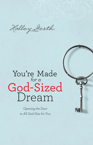 You're Made for a God-Sized Dream book cover