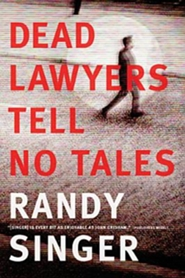 Dead Lawyers Tell No Tales book cover