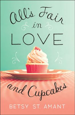 All's Fair in Love and Cupcakes book cover