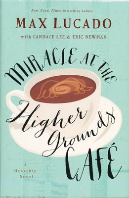 Miracle at the Higher Grounds Café book cover