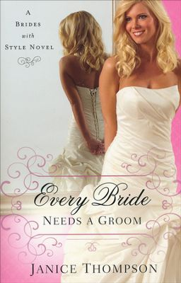 Every Bride Needs a Groom book cover