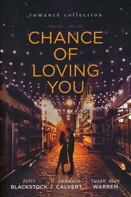 Chance Of Loving You book cover