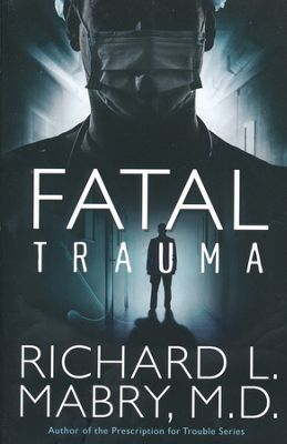 Fatal Trauma book cover