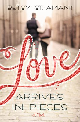 Love Arrives in Pieces book cover