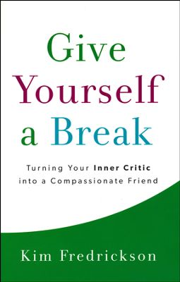 Give Yourself A Break book cover