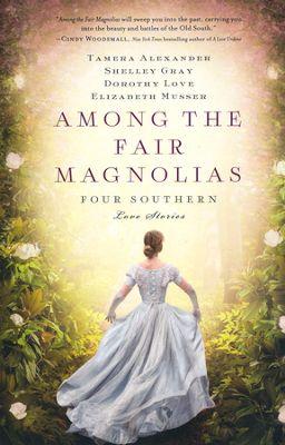 Among The Fair Magnolias book cover