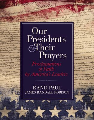 Our Presidents & Their Prayers book cover