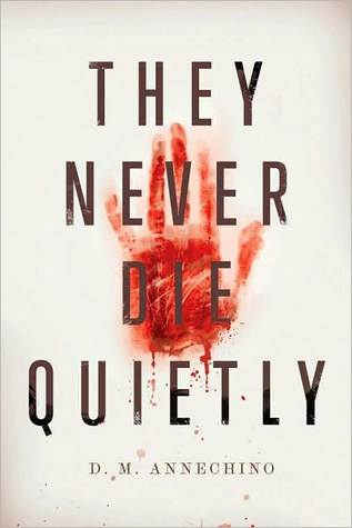 They Never Die Quietly book cover