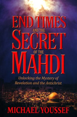 End Times and the Secret Of The Mahdi book cover