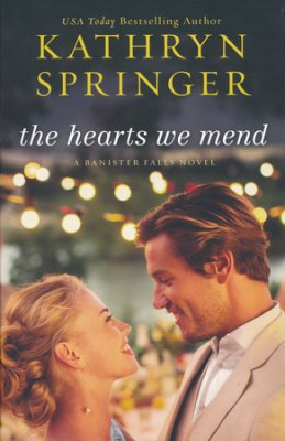 Hearts We Mend book cover