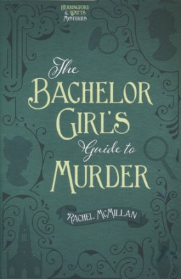 Bachelor Girl's Guide to Murder book cover